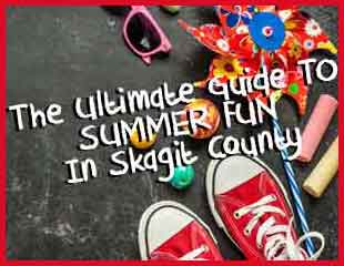 Summer Fun Guide to Skagit County